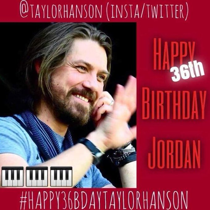 Happy Birthday Taylor Hanson! Have a wonderful day!