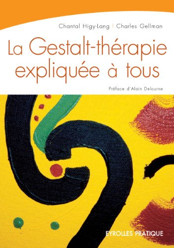 Livres : La Gestalt-thérapie expliquée à tous https://t.co/TxG11JZyS2...