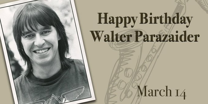 Happy Birthday Walter Parazaider!