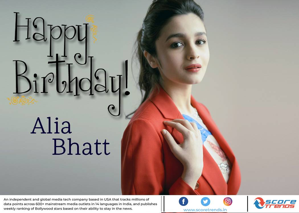Scoretrends wishes Alia Bhatt a Happy Birthday!!