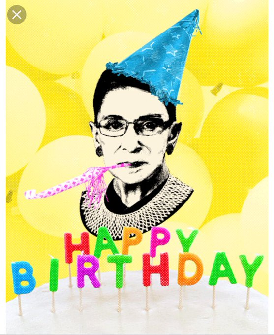 Happy Birthday to a real life hero Ruth Bader Ginsburg