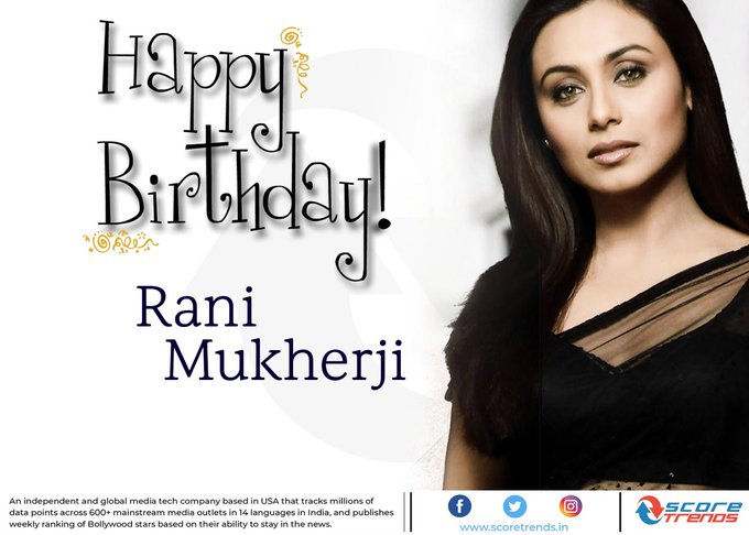 Score Trends wishes Rani Mukerji a Happy Birthday!!