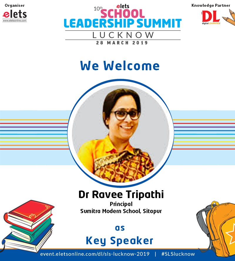 test Twitter Media - We are proud to announce that Dr Ravee Tripathi  Principal Sumitra Modern School Sitapur is participating as a Key Speaker in 10th School Leadership Summit Lucknow on 28 March.  #education #Schooleducation #SLSlucknow @ravigupta1000 @chandananand26 https://t.co/57jPklRjek