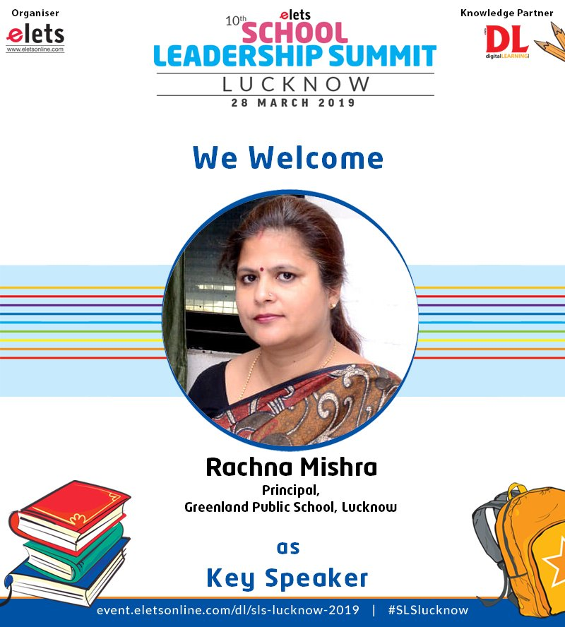 test Twitter Media - We are proud to announce that Rachna Mishra,  Principal, Greenland  Public School, Lucknow is participating as a Key Speaker in 10th School  Leadership Summit Lucknow on 28 March.  #education #Schooleducation #SLSlucknow @ravigupta1000 @chandananand26 https://t.co/FiuHD4JJ2O
