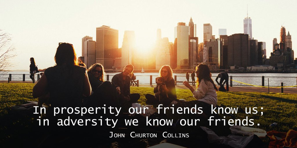 In prosperity our friends know us; in adversity we know our friends. - John Churton Collins  #TrueFriends #Love https://t.co/3uN79gu4IB