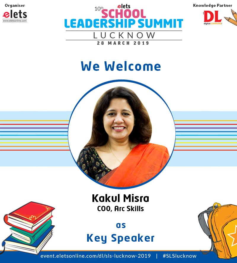 test Twitter Media - We welcome Kakul Misra, COO, Arc Skills, as a key speaker in 10th School Leadership Summit Lucknow to be organised on 28 march, 2019.  #education #Schooleducation #SLSlucknow  @_ArcSkills @himanimatta2512 @eletsonline @chandananand26 @dubeyashutosh79 https://t.co/UoO8QEK5rQ