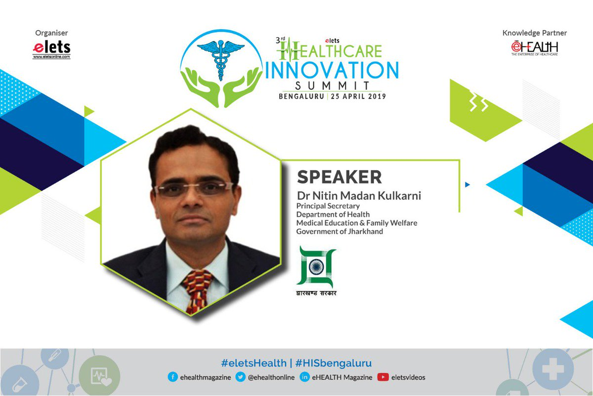 test Twitter Media - .@Eletsonline welcomes Dr Nitin Madan Kulkarni, Principal Secretary, Department of Health, Medical Education & Family Welfare, Government of Jharkhand, as Speaker at 3rd Healthcare Innovation Summit. Visit: https://t.co/w27mbfOCxN #HISBengaluru #eletsHealth @NHM_JHARKHAND @cmojhr https://t.co/TIZEjVMRMi