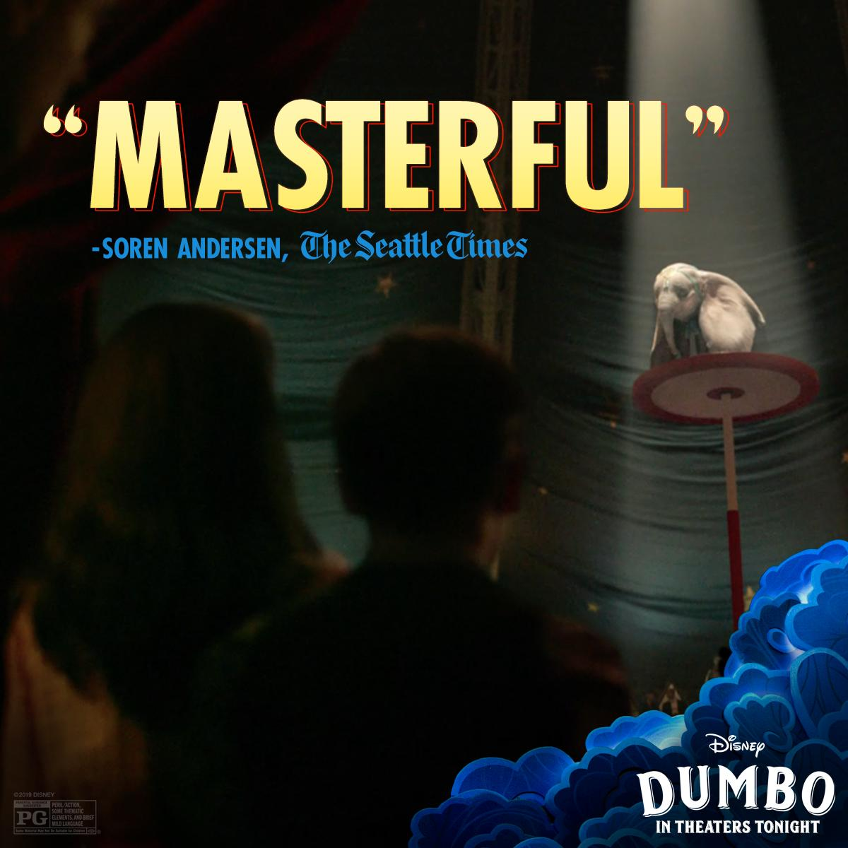 "RT @Dumbo: #Dumbo is ""masterful."" Be the first to see it, in theaters tonight. https://t.co/EF19RJSJji"
