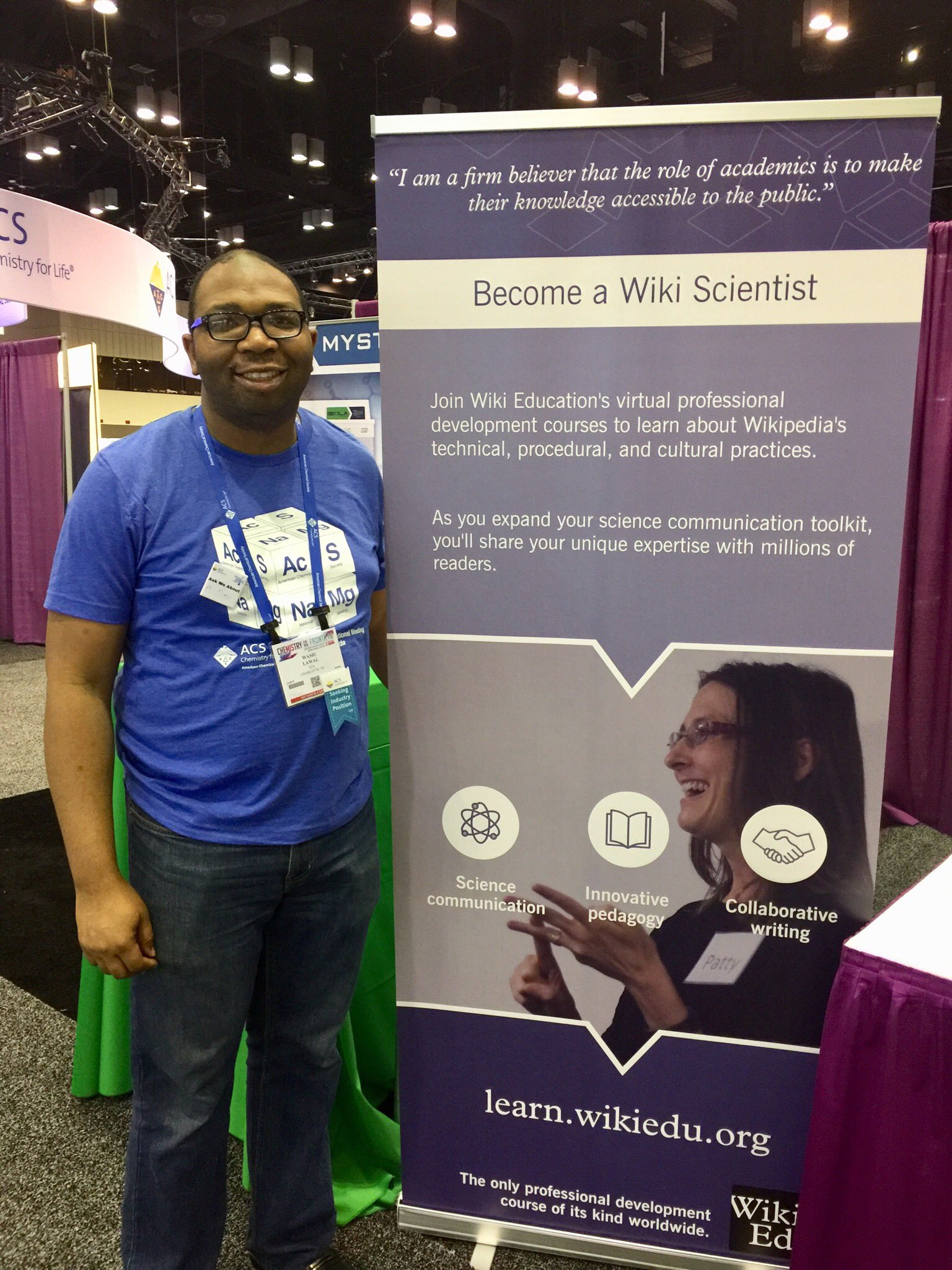 """We need to do a better job of communicating science to the public, because the public's trust in science is decreasing and that affects everyone."" One of our current Wiki Scientists stopped by our booth at #ACS to share why he joined our course. https://t.co/HVDofuFOGj"