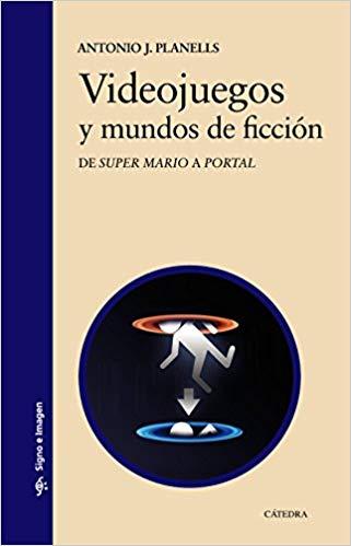RT @UBEAT_TV: Videojuegos y mundos de ficción: De 'Super Mario' a 'Portal'. Antonio José Planells. Signo e imagen. https://t.co/6udbbE1wU2