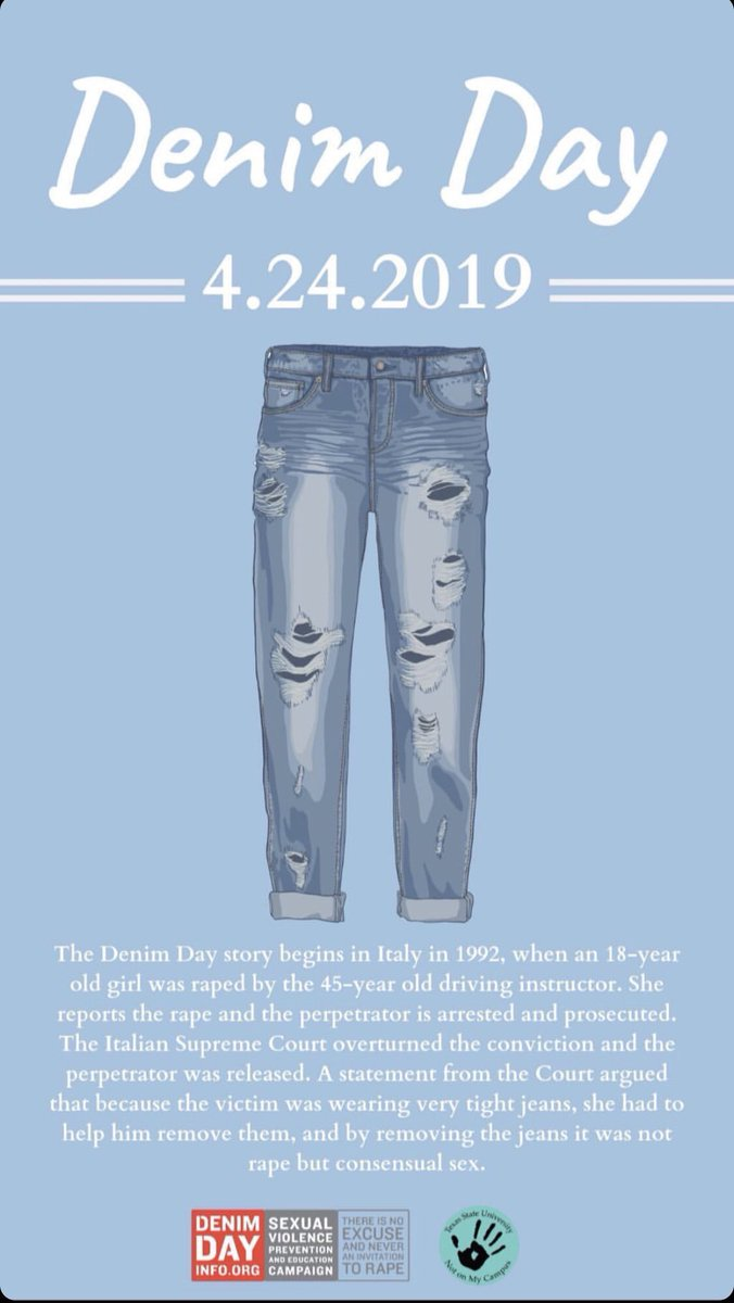 RT @LexRene15: Don't forget to wear jeans today!! ????TIGHT CLOTHES ARE NOT AN EXCUSE FOR SEXUAL ASSAULT! #DenimDay https://t.co/scO83Z3YMt