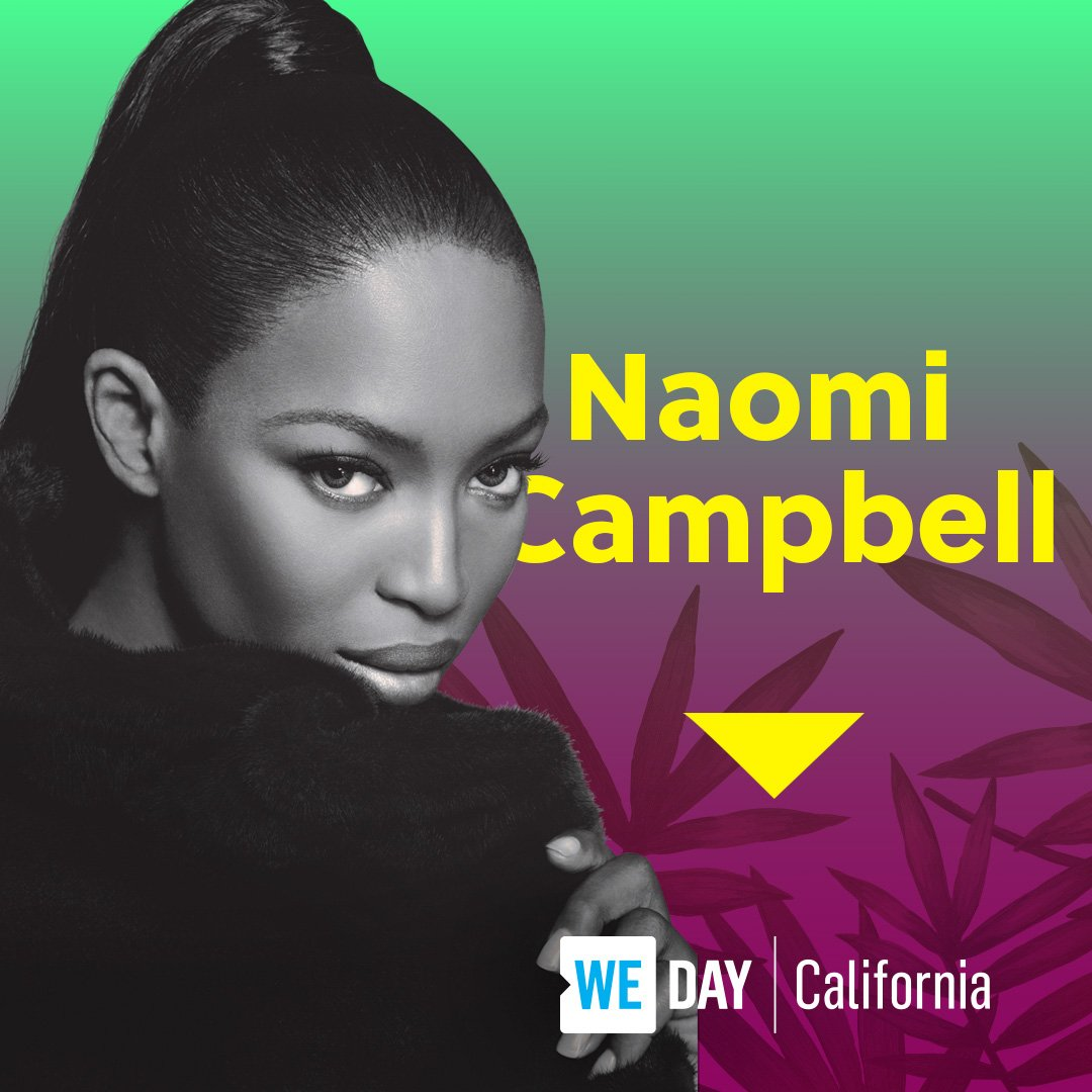 RT @WEMovement: ✨ ????JUST ADDED ????✨  She's ready to slay the stage - @NaomiCampbell is coming to #WEday California! https://t.co/TtlmQ8YXXT