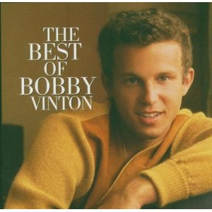 """April 16: Happy 84th birthday to singer Bobby Vinton (\""""Roses Are Red (My Love)\"""")"""