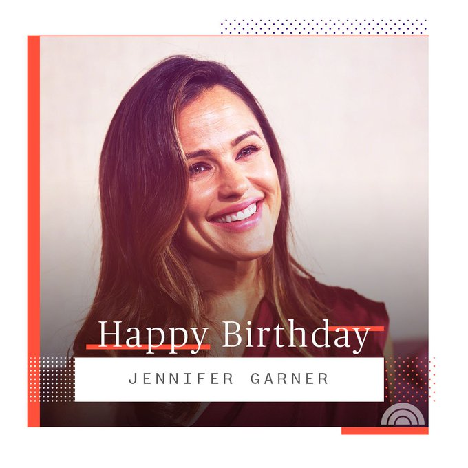 Happy birthday, Jennifer Garner!