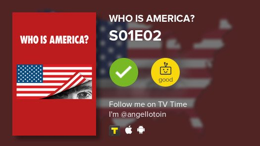 Procrastinei e fui ver S01E02: Episode 2 Of Who Is America? #whoisamerica  #tvtime https://t.co/BBxwubp9VI https://t.co/qpaJR7cWFl