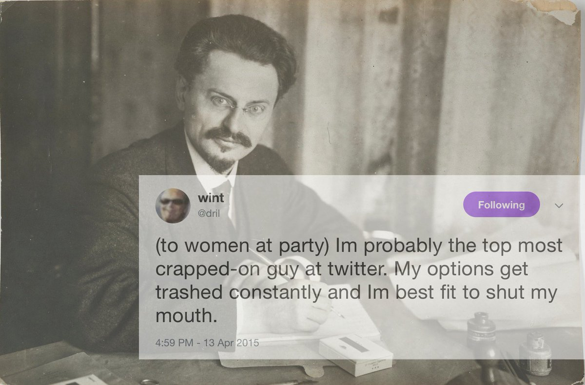 RT @MissPavIichenko: trotsky (this one was so hard because he was a living dril tweet) https://t.co/ZhfVsAv0rW