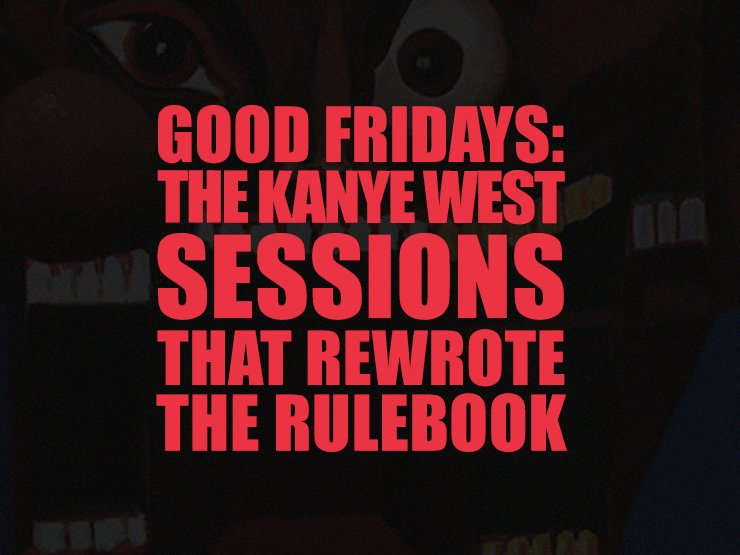 test Twitter Media - In the fall of 2010, Kanye West announced GOOD Fridays, a weekly series that delivered a new song every Friday for nearly four months. It completely changed the game.  Good Fridays: The Kanye West Sessions That Rewrote The Rulebook https://t.co/JT4qhK3i0h https://t.co/SrYmzWZZHh