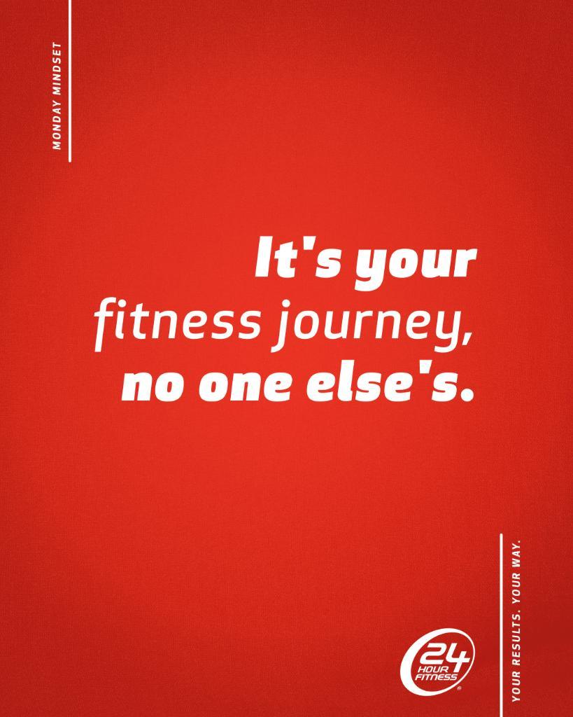 RT @24hourfitness: Embark on your own journey, nobody else's. #MondayMotivation https://t.co/DcyBJ7KGDR