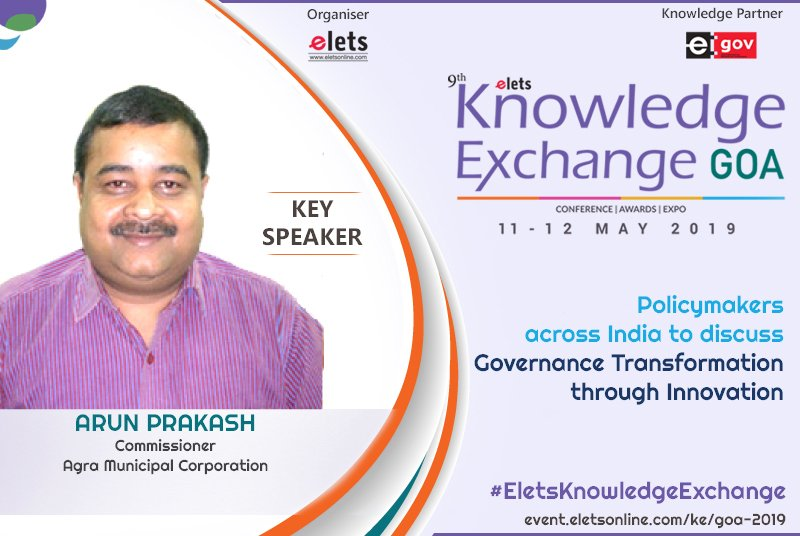 test Twitter Media - Eletsonline is pleased to welcome Arun Prakah, Commissioner , Municipal Corporation Agra as the Key Speaker at #EletsKnowledgeExchange #Goa on 11-12 May, 2019. Know More : https://t.co/ulqxot4MKA Subscribe Us: https://t.co/flDSO0M6YW https://t.co/2Ti1qrYx1D