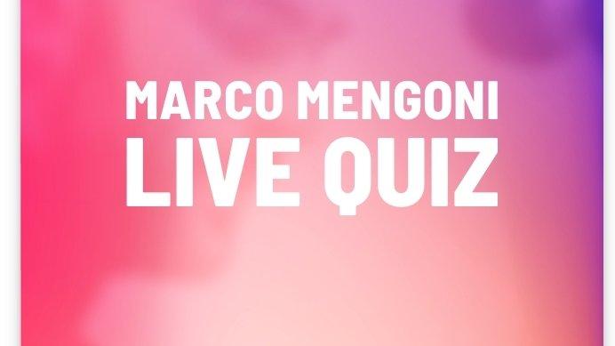 #MarcoMengoniLiveQuiz