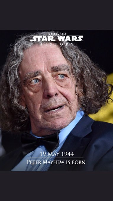 Without Peter Mayhew Their Wouldn t Be No Chewbacca In Star Wars! Happy Heavenly Birthday Peter!