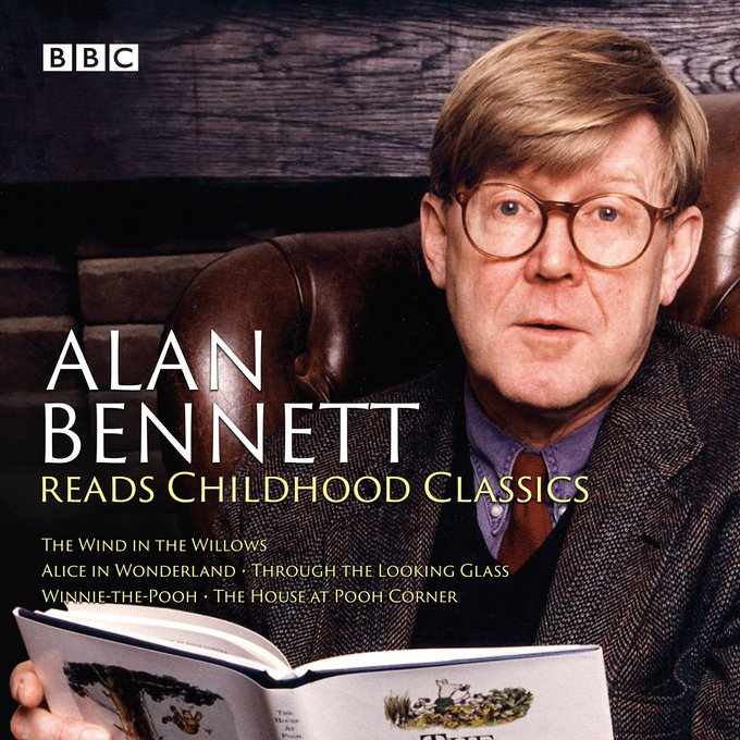 Happy birthday to the world\s best Winnie the Pooh - Alan Bennett.