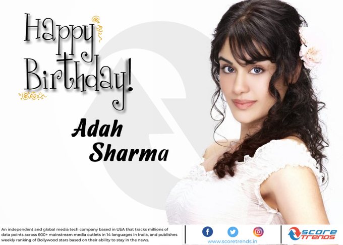Score Trends wishes Adah Sharma a Happy Birthday!!