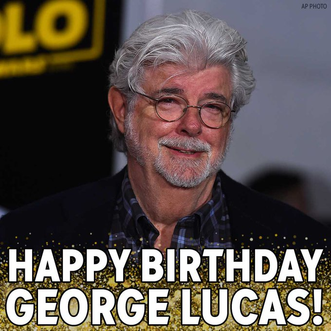 Star Wars creator George Lucas turns 75 today. Happy Birthday!