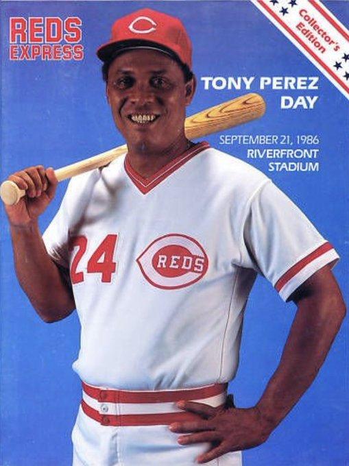 Tony Perez is 77 today! Happy Birthday Doggie!