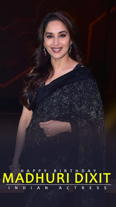 Happy Birthday the Dhak Dhak girl Madhuri Dixit Nene