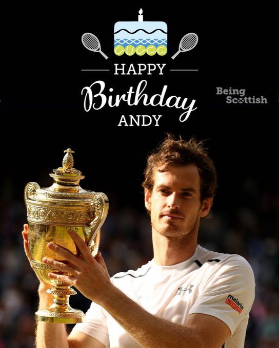 Happy birthday to Scotland\s tennis superstar
