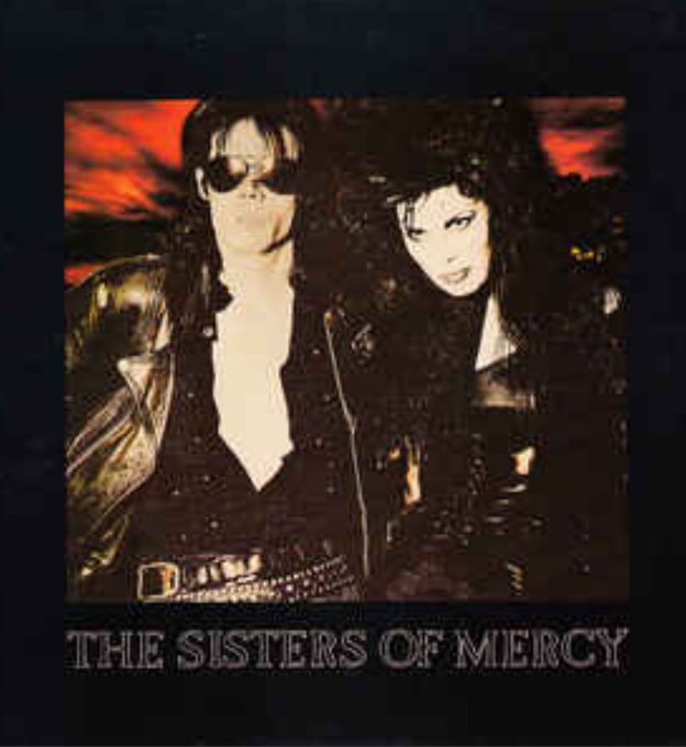 Sisters of Mercy This Corrosion Happy Birthday To Andrew Eldritch.