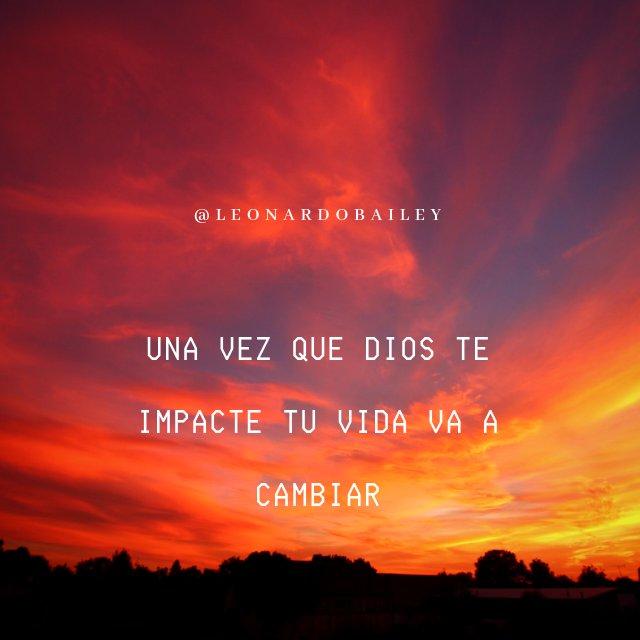 RT @LeonardoBailey: Una vez que Dios te impacte tu vida va a cambiar. #imagendeldia #FelizFinde #PastorBailey #rt https://t.co/vbVBsA6tw9