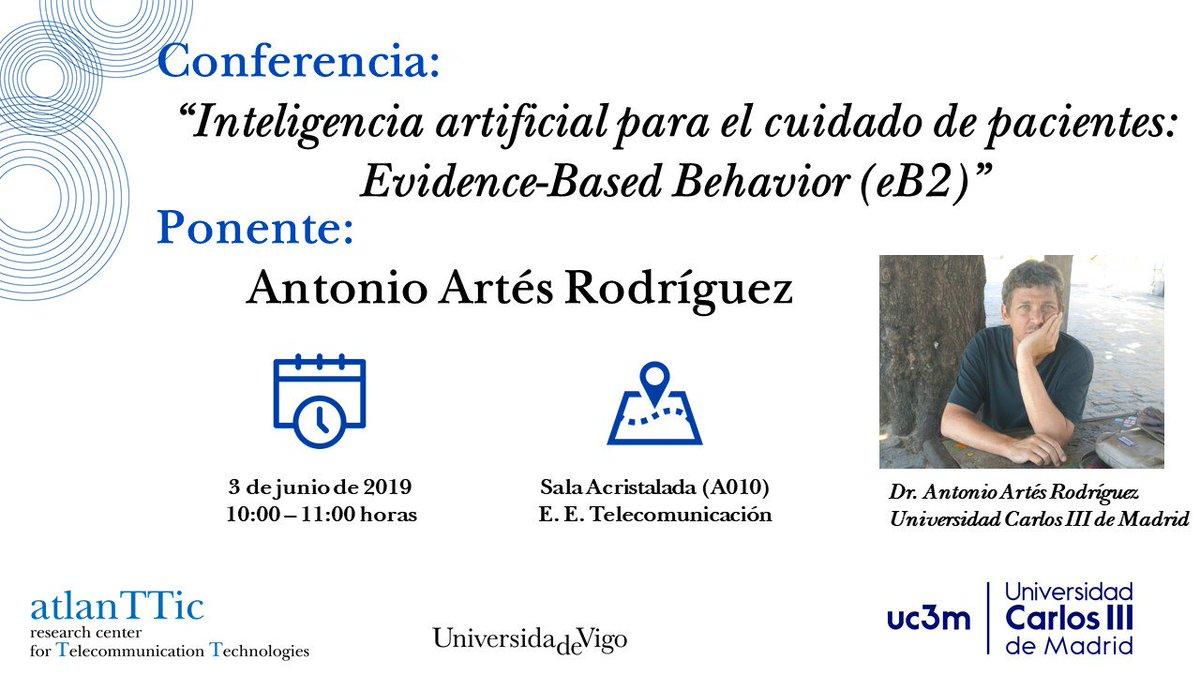 """test Twitter Media - O vindeiro luns na @EETelecoVigo @uvigo o Dr. Antonio Artés Rodríguez da @uc3m impartirá unha conferencia titulada """"Intelixencia artificial para o cuidado de pacientes: evidence-Based Behavior (eB2)""""  ¡Agardámosvos! https://t.co/sItmLk6gEa"""