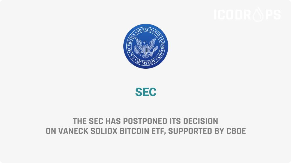 The SEC has postponed its decision on VanEck SolidX Bitcoin ETF.  https://t.co/3sVMuoHZ4s https://t.co/xYVBCtuSkT
