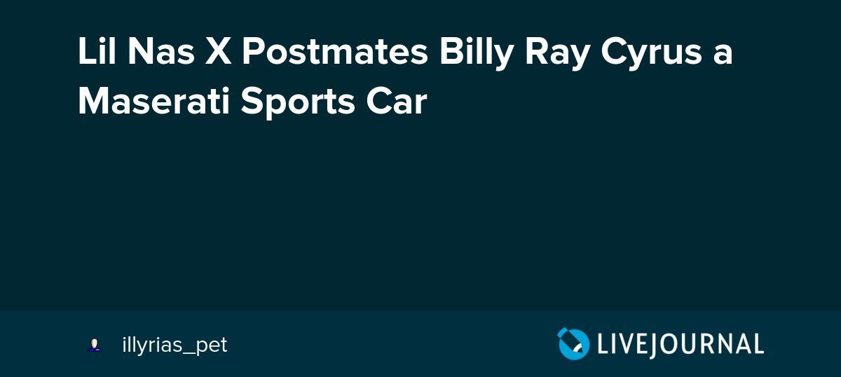 test Twitter Media - Lil Nas X Postmates Billy Ray Cyrus a Maserati Sports Car https://t.co/QAfs8sHAI5 https://t.co/hiFhcEcr3X