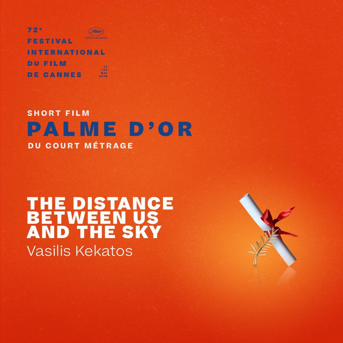 The Short Film Palme d'or winner is… #TheDistanceBetweenUsAndTheSky by Vasilis Kekatos  #Cannes2019 #Awards https://t.co/lKz5r0UiZF