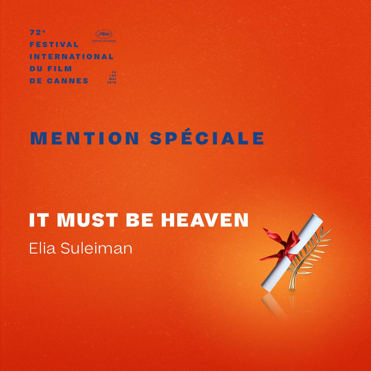 The Special Mention winner is… Elia Suleiman for #ItMustBeHeaven  #Cannes2019 #Awards https://t.co/3BIP9Sv7oY