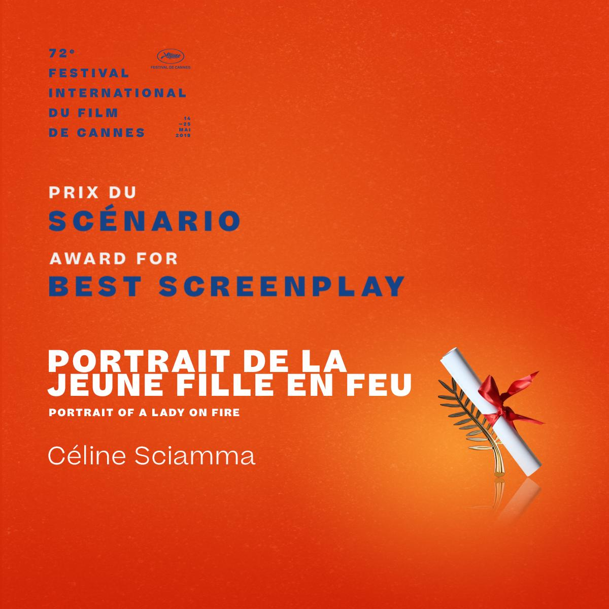The Award for Best Screenplay goes to… Céline Sciamma for #PortraitDeLaJeuneFilleEnFeu  #Cannes2019 #Awards https://t.co/7HSeIhndeN