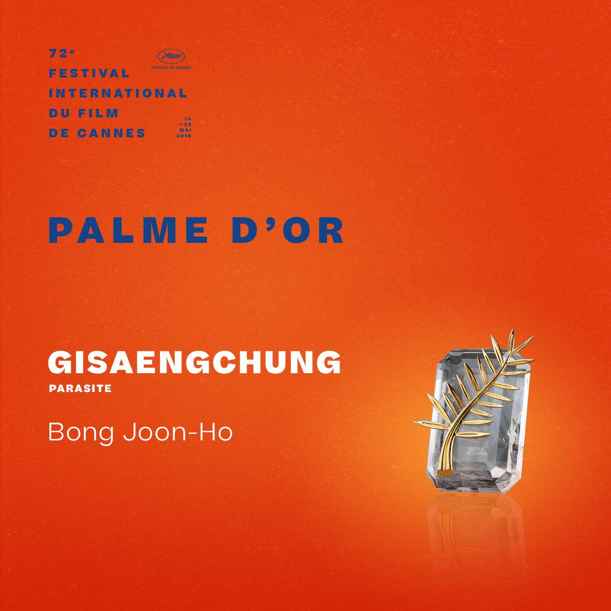 And the Palme d'or winner is…  #Gisaengchung by Bong Joon-Ho ✨ #Cannes2019 #Awards https://t.co/SQ9J1xPpFA