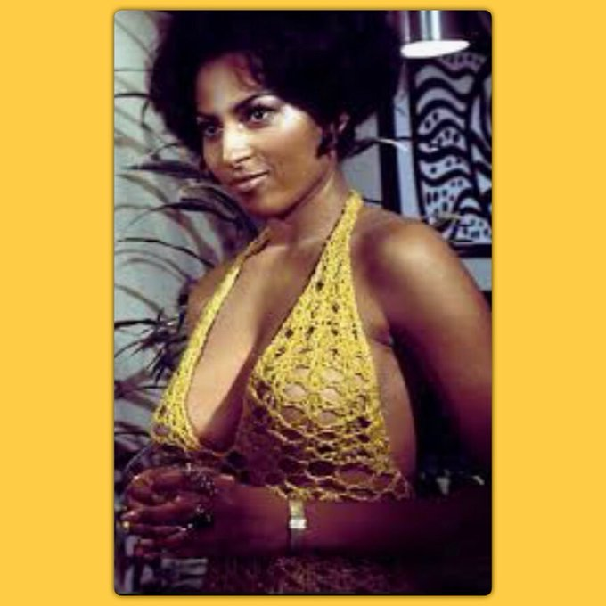Beauty Brains and Birthday Wishes Happy Birthday my hero Pam Grier see