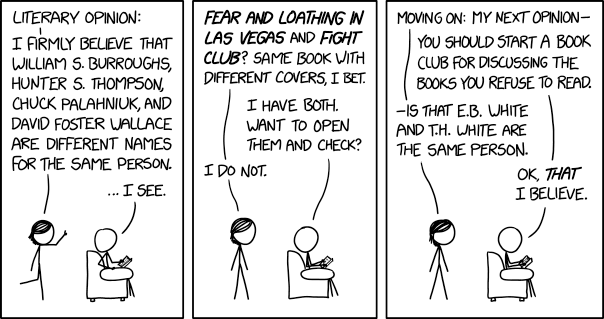 """test Twitter Media - Literary opinions: Today's xkcd: Mouseover title: """"If I really focus, I can distinguish between John Steinbeck and John Updike, or between Gore Vidal and Vidal Sassoon, but not both at once."""" Then there's the problem of keeping the Brontë sisters… https://t.co/3qExODBSMN https://t.co/uDNf15U6qH"""