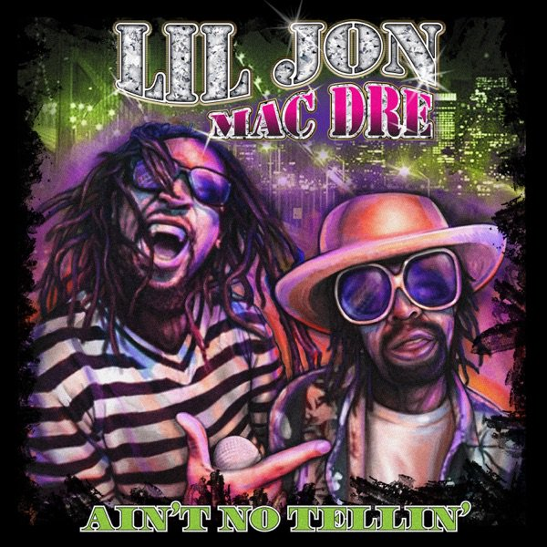 "RT @Fresh_HipHopRnB: NEW MUSIC: @LilJon feat. Mac Dre – ""Ain't No Tellin'"" https://t.co/ZC5tvTPzlK #FreshHipHopRnB https://t.co/HOfKtglId8"