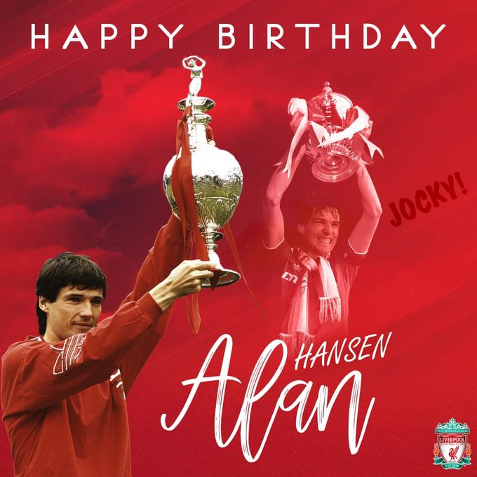 Happy Birthday to the legend Alan Hansen