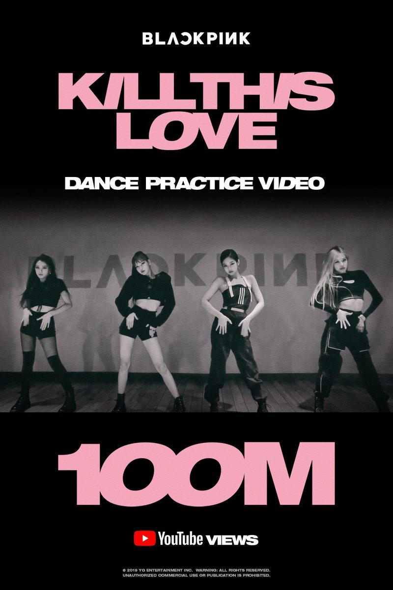 #BLACKPINK 'Kill This Love' DANCE PRACTICE VIDEO HITS 100 MILLION VIEWS @YouTube BLINKs worldwide, thank you so much!  🎥   #블랙핑크 #KILLTHISLOVE #DANCE_PRACTICE #안무영상 #100MILLION #YG