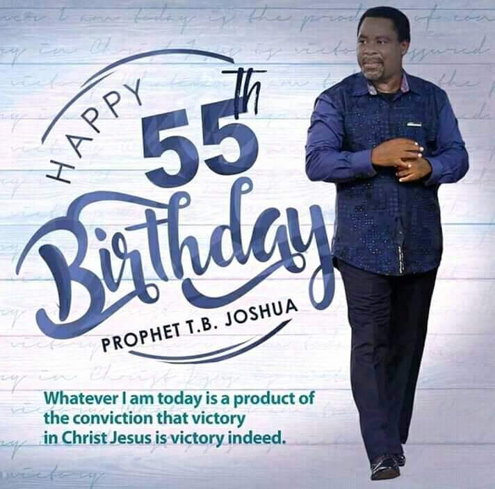 HAPPY BIRTHDAY DADDY. More Oil of Grace to function till the end of time SIR T.B. JOSHUA.