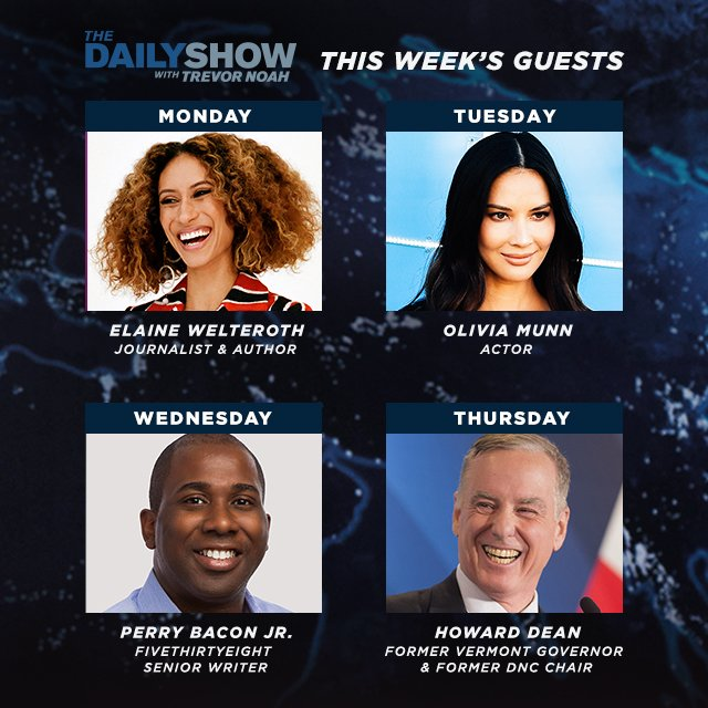 RT @TheDailyShow: THIS WEEK: @ElaineWelteroth, @oliviamunn, @perrybaconjr and @GovHowardDean stop by! https://t.co/VW1XXd82PY