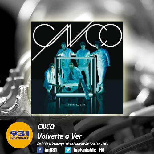 Buenos temas en 93.1 FM Inolvidable #VolverteAVer, @CNCOmusic https://t.co/1sSeNEFh8O
