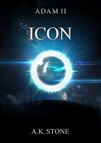 Amazon.com: Adam II: ICON eBook: A K Stone: Kindle Store