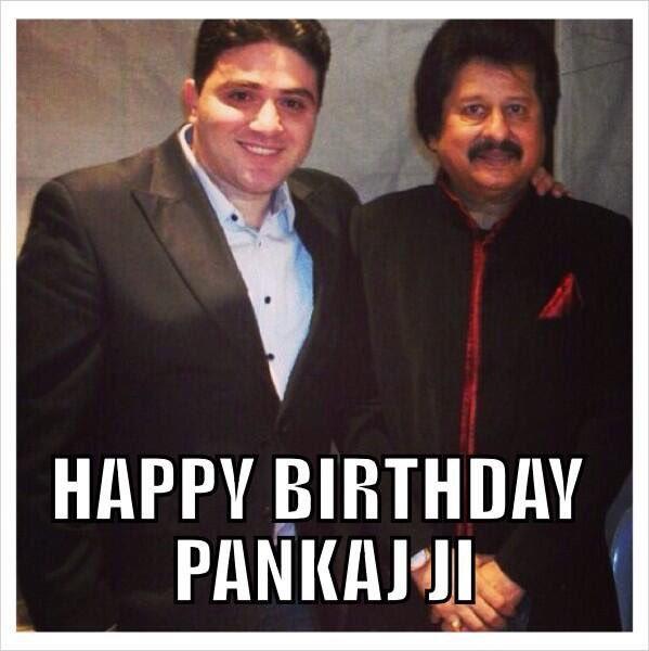 Happy Birthday to the Legend Shree Pankaj Udhas Ji Love you Sir.. Blessing & best wishes
